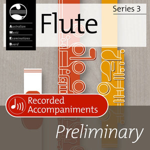 AMEB Flute Preliminary Series 3 Recorded Accompaniments