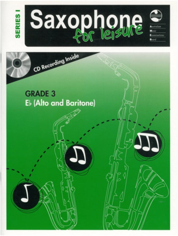 AMEB Saxophone For Leisure Grade 3 E-Flat Series 1