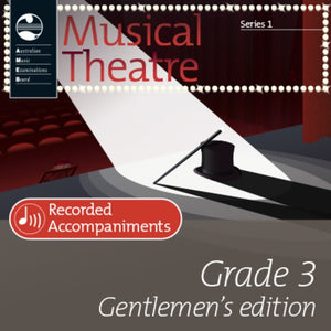AMEB Musical Theatre Grade 3 (Gentlemen's Edition) Series 1 Recorded Accompaniments