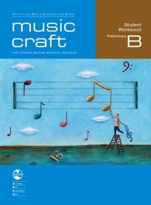 AMEB Music Craft Student Workbook Prelim Gr B Bk-CD