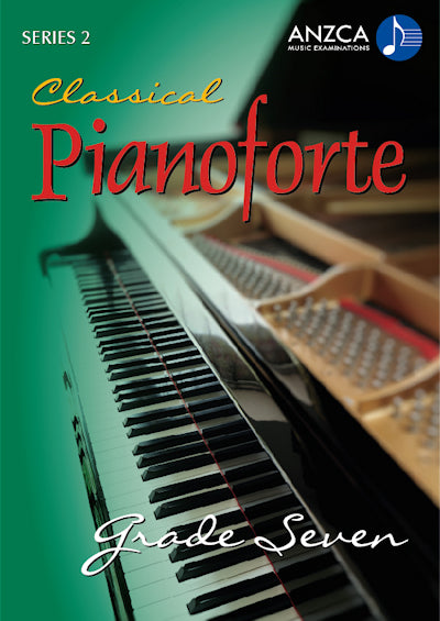 ANZCA Classical Pianoforte, Series 2 – Grade 7