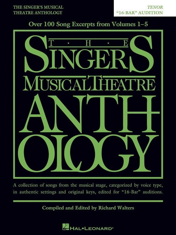 The Singer's Musical Theatre Anthology 16-Bar Audition - Tenor