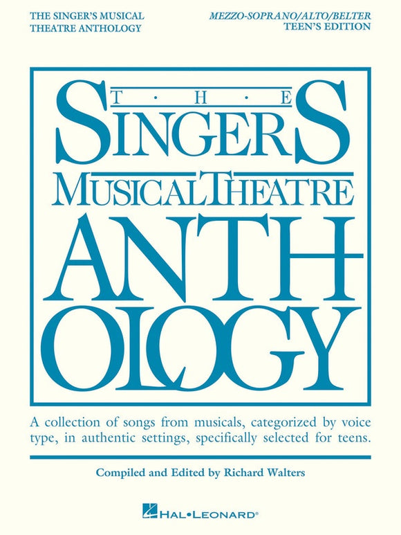 The Singer's Musical Theatre Anthology, Teen's Edition - Mezzo Soprano