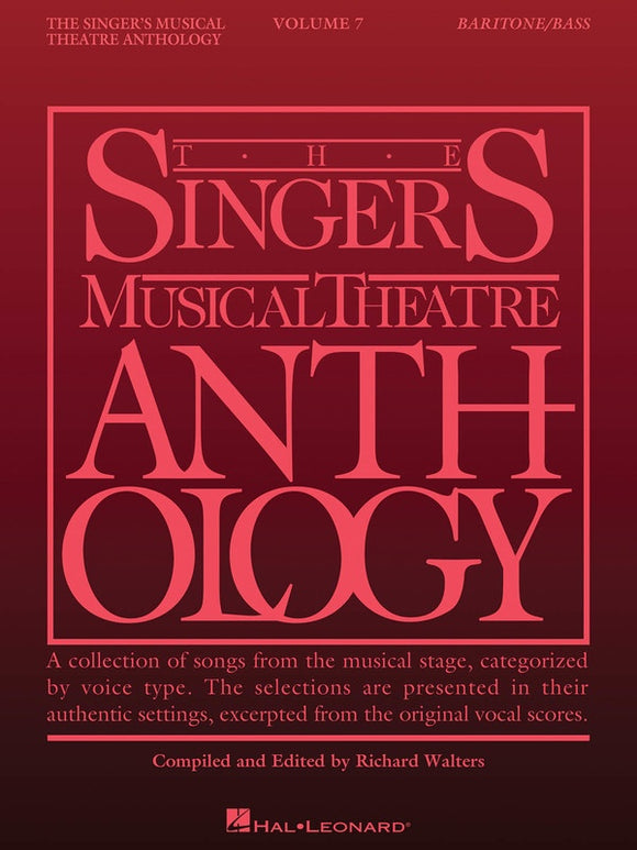 The Singer's Musical Theatre Anthology Vol.7 - Baritone/ Bass