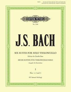Bach: Cello Suites Nos. 1-3 BWV 1007-9 arranged for Double Bass
