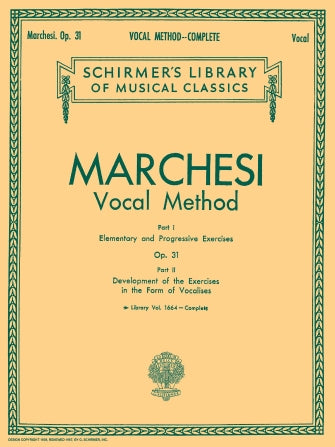 Marchesi: Complete Vocal Method, Op. 31