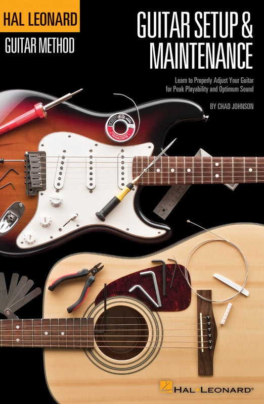Hal Leonard Guitar Method - Guitar Setup & Maintenance