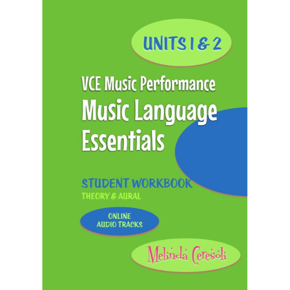 VCE Music Language Essentials - Student Workbook: Units 1 & 2