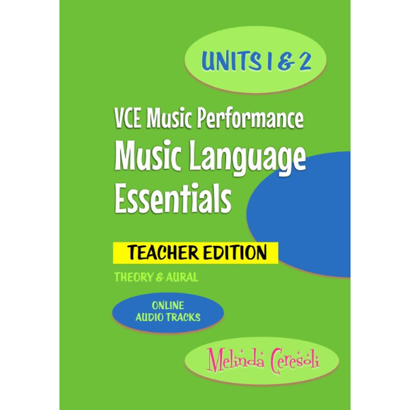 VCE Music Language Essentials - Teacher Edition: Units 1 & 2