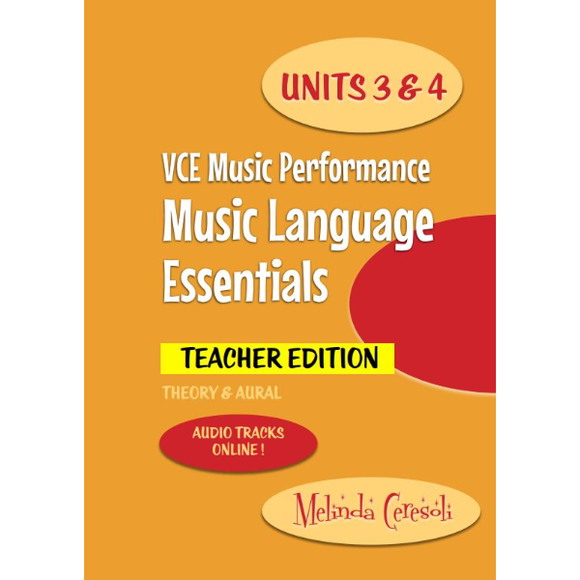VCE Music Language Essentials - Teacher Edition: Units 3 & 4