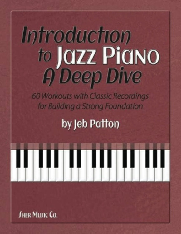 Introduction to Jazz Piano: A Deep Dive