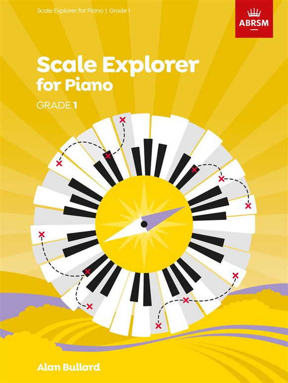 ABRSM Scale Explorer for Piano, Grade 1