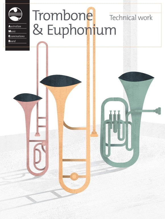 AMEB Trombone & Euphonium Technical Work & Orchestral Excerpts 2020