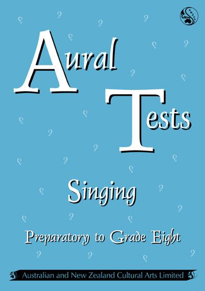 ANZCA Aural Tests - Singing (All Grades)
