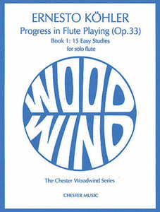 Kohler: Progress in Flute Playing (Op. 33) Book 1