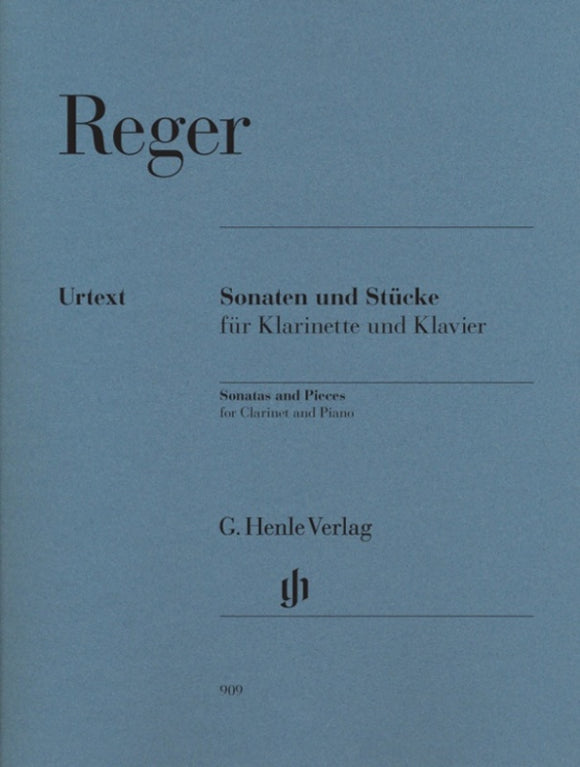 Reger: Sonatas & Pieces for Clarinet & Piano
