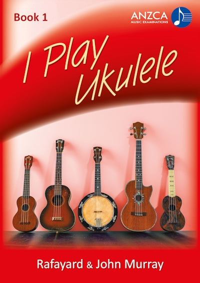 ANZCA I Play Ukulele, Book 1