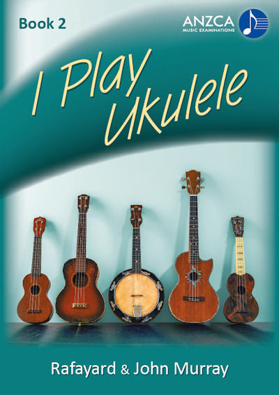 ANZCA I Play Ukulele, Book 2
