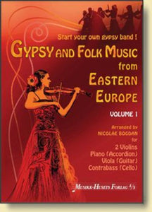 Gypsy and Folk Music from Eastern Europe Vol. 1