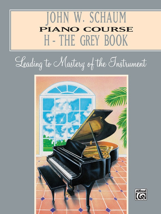 Schaum Piano Course, H - The Grey Book