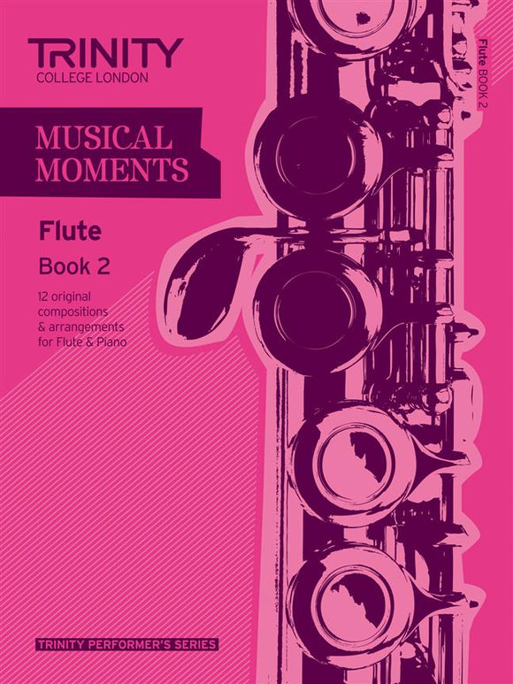 Trinity Musical Moments Flute Book 2