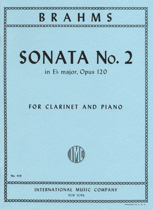 Brahms: Sonata No. 2 in Eb Major Op 120 for Clarinet & Piano