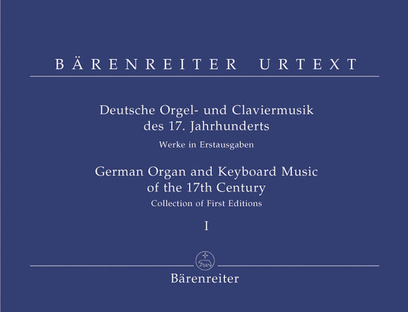 German Organ & Keyboard Music of the 17th Century - Vol 1