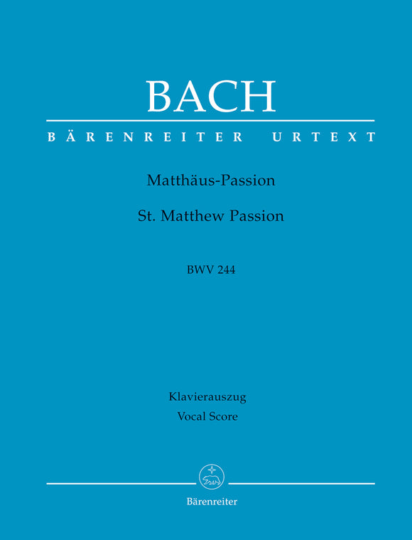 Bach: St Matthew Passion BWV 244 - Vocal Score
