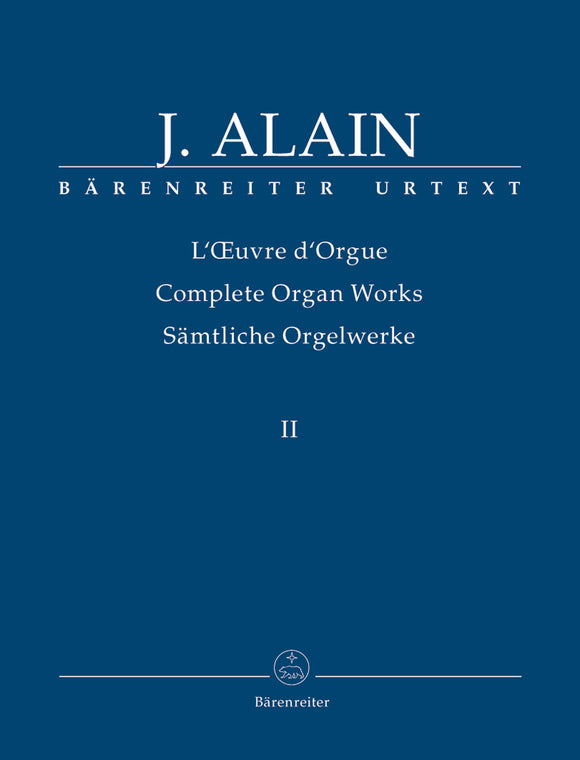 Alain: Complete Organ Works - Vol 2 (Posthumous Works)