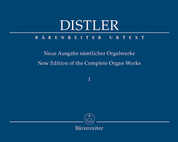 Distler: Complete Organ Works - Vol 1