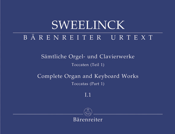 Sweelinck: Complete Organ & Keyboard Works - Book 1: Toccatas