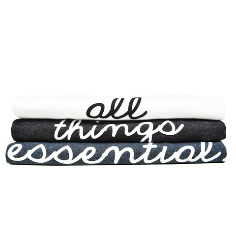 'All Things Essential' Tees