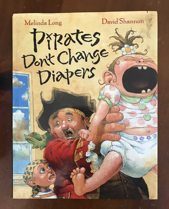 Pirates Don't Change Diapers Book, Hardcover