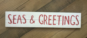 14065 Seas & Greetings Sign, Wood, 3.5 x 16