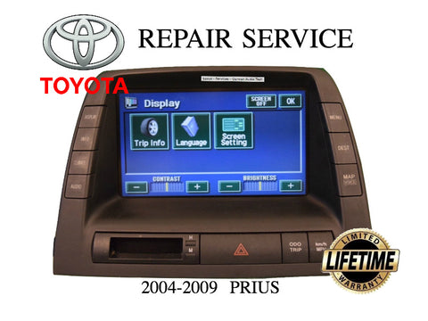 LCD REPLACEMENT SERVICE for TOYOTA PRIUS NAVIGATION RADIO MONITOR DISPLAY  LCD 2004 2005 2006 2007 2008 2009