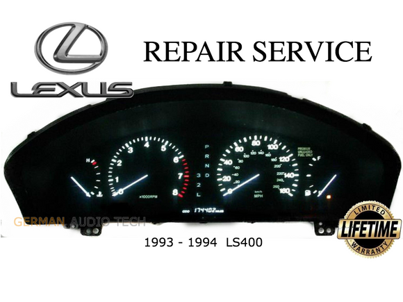 REPAIR SERVICE for 1993 1994 LEXUS LS400 SPEEDOMETER ODOMETER CLUSTER BACK LIGHTING and POWER