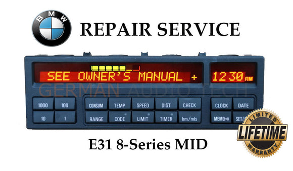 REPAIR SERVICE for BMW E31 8-Series MULTI INFORMATION PIXEL CLOCK DISPLAY MID OBC 840ci 850csi