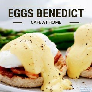 How to make the perfect Eggs Benedict