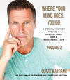 Where Your Mind Goes, You Go - Volume 2 AUDIO BOOK