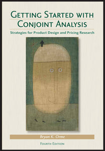 Getting Started with Conjoint Analysis (Fourth Edition)