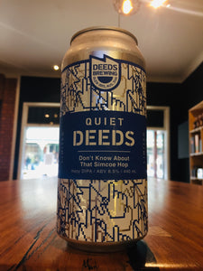 Deeds Don't Know About That Simcoe Hop DIPA
