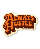 PUCK HCKY 'ALWAYS HUSTLE' hockey sticker