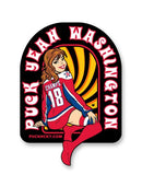 PUCK HCKY 'PIN UPS PUCK YEAH WASHINGTON' hockey stickers
