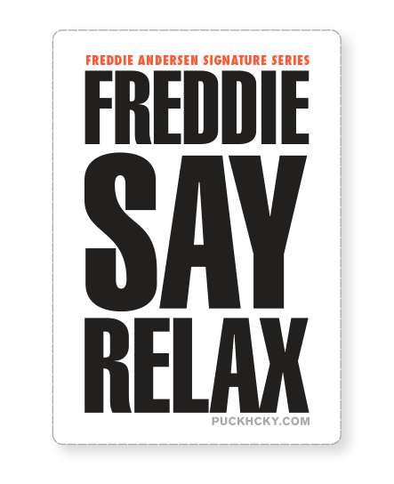 freddie-say-relax-hockey-sticker