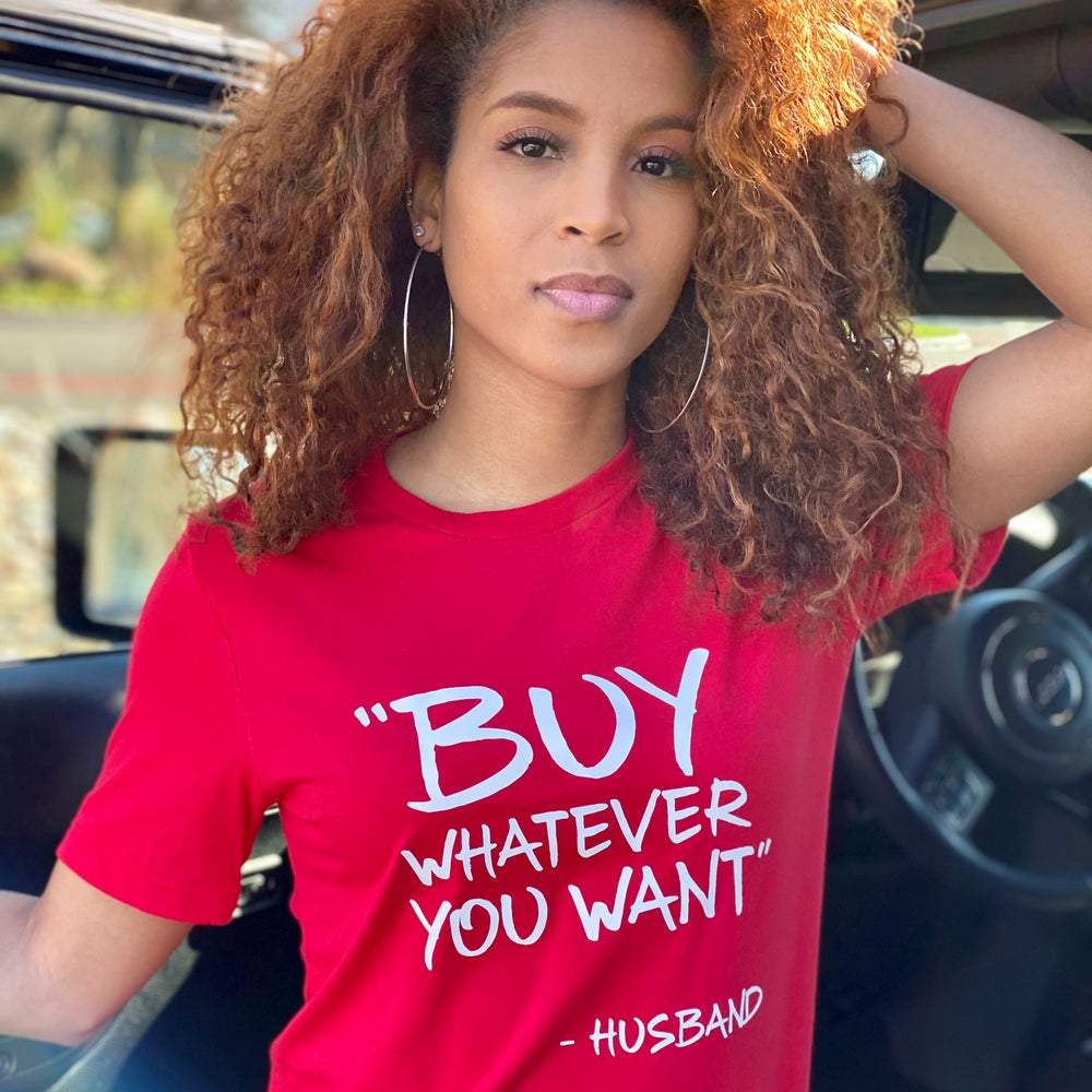 RED 'BUY WHATEVER YOU WANT' TEE