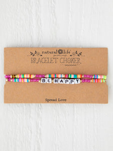 Natural Life Be Happy Bracelet Choker