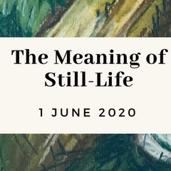 The meaning of Still-Life