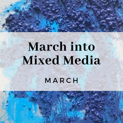 March into Mixed Media, art exercise