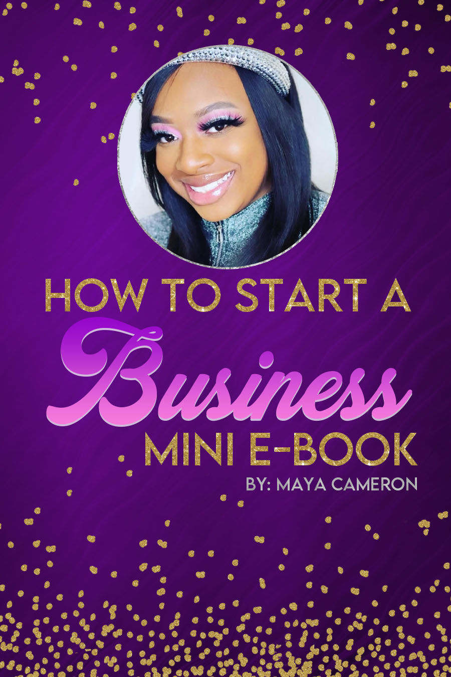 How To Start A Business Mini E-Book