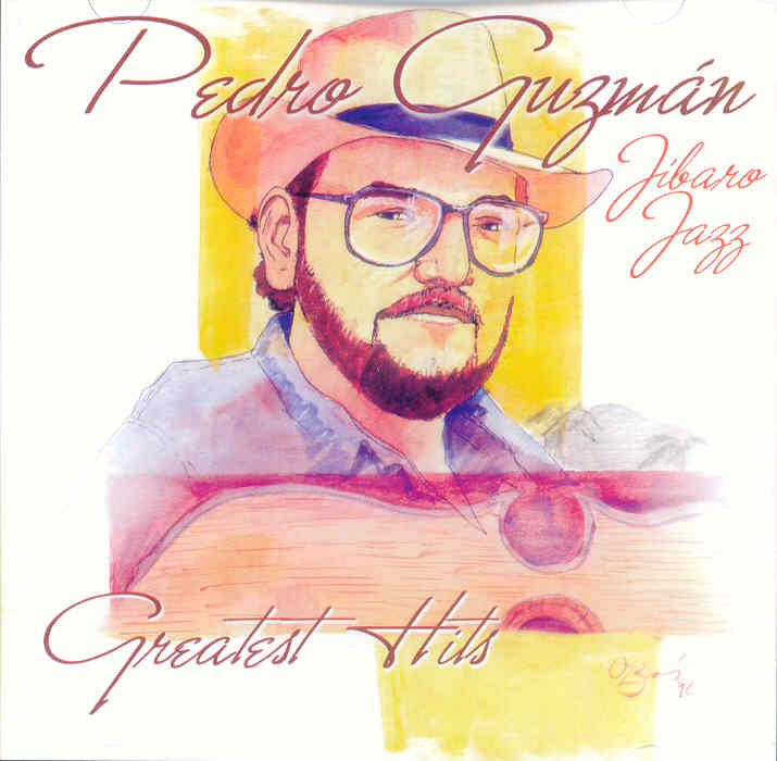 PEDRO GUZMAN Y JIBARO JAZZ - Greatest Hits